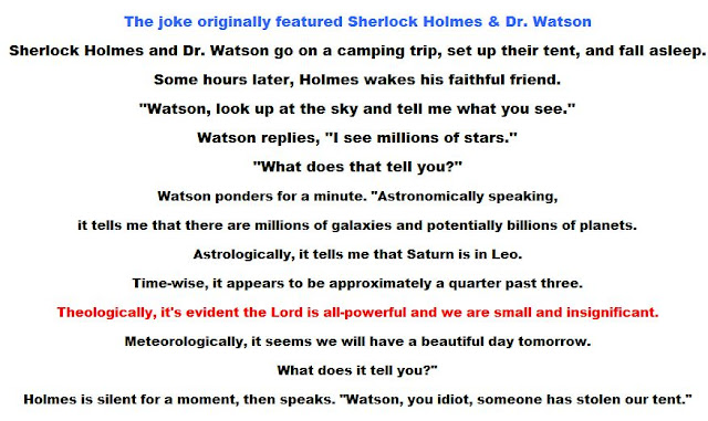 The joke originally featured Sherlock Holmes & Dr. Watson