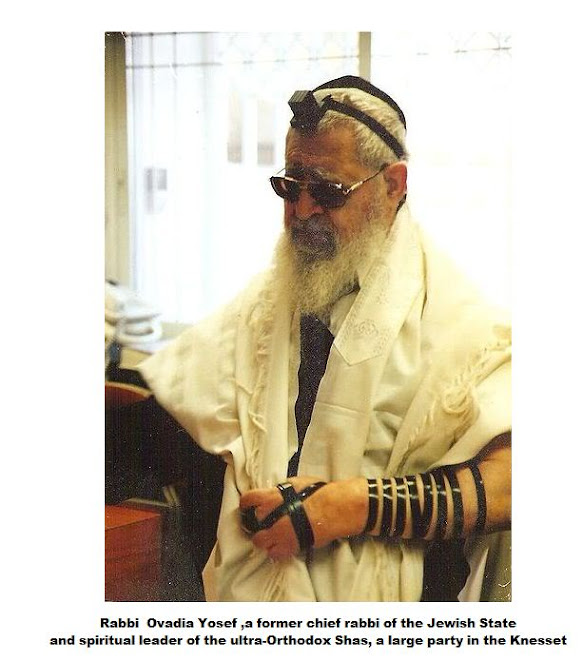 Rabbi  Ovadia Yosef ,a former chief rabbi of the Jewish State