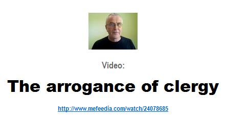 The arrogance of clergy - click photo for VIDEO