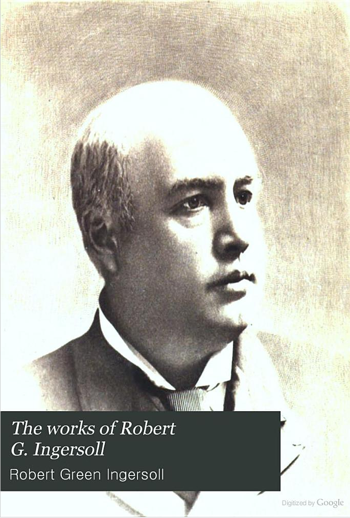robert ingersoll essays and lectures