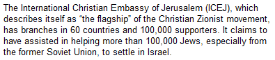 """the flagship"" of the Christian Zionist movement, has branches in 60 countries"