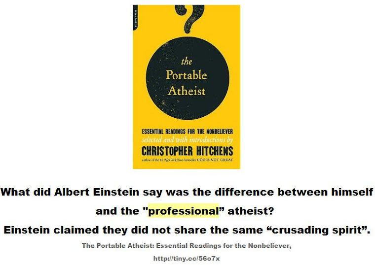 What did Albert Einstein say was the difference between himself and the professional atheist