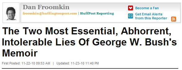 The Two Most Essential, Abhorrent, Intolerable Lies Of George W. Bush's Memoir - 1