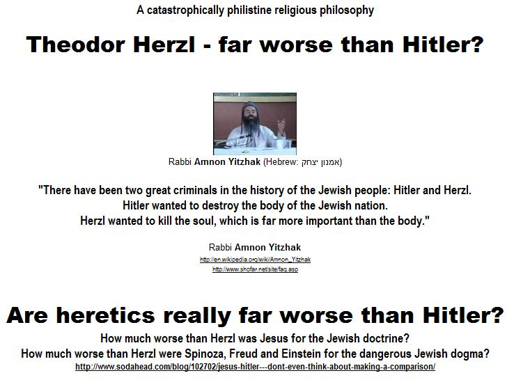 "Raabi Amnon Yitzhak - ""Herzl was far worse than Hitler""."