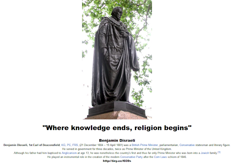 Benjamin Disraeli - Lord Beaconsfield - Where knowledge ends, religion begins