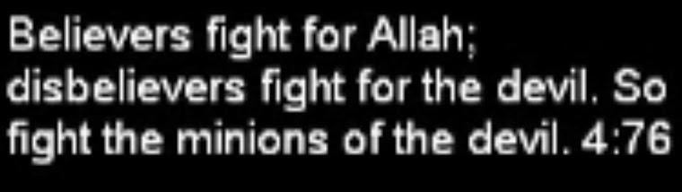 believers fight for Allah; disbelievers fight for the devil. So fight the minions of the devil.