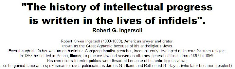 """The history of intellectual progress is written in the lives of infidels"""