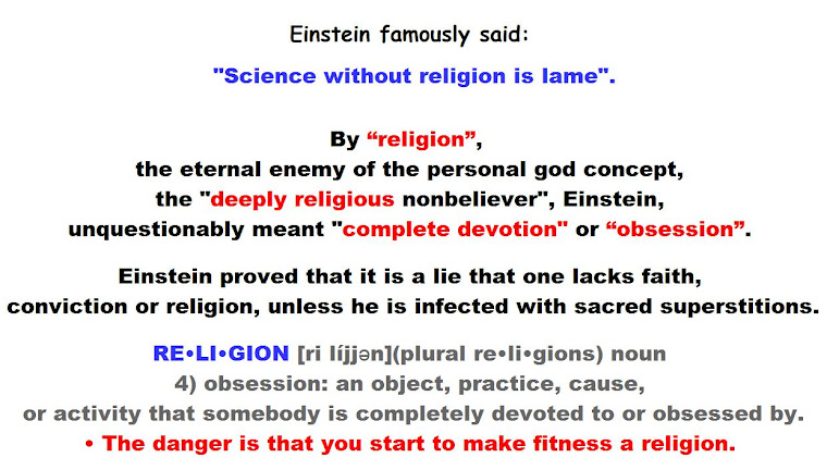 Einstein: Science without religion is lame, religion without science is blind.