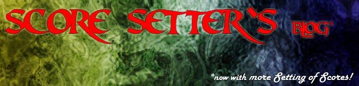Score Setter's blog