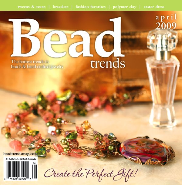 Bead Trend Magazine, April issue, 2009