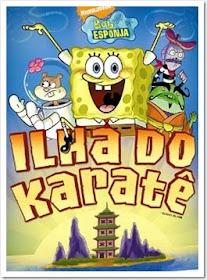 Baixar Filmes Download   Bob Esponja: Ilha do Karatê (Dublado) Grátis