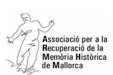 ASSOCIACIÓ PER A LA RECUPERACIÓ DE LA MEMÒRIA HISTÒRICA DE MALLORCA