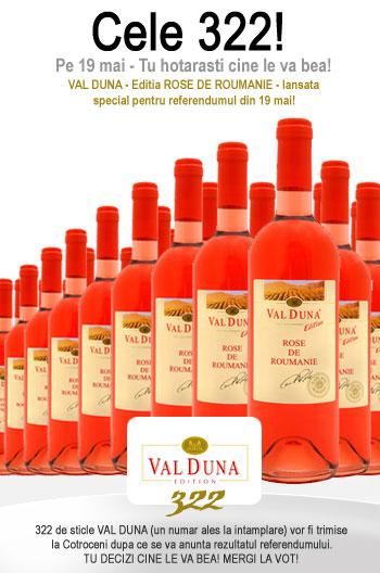 VAL DUNA - Cele 322 de sticle!