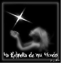 La Estrella de mi Mundo, VISITAME!!