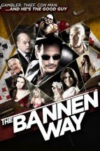 The Bannen Way (2010) - Subtitulada