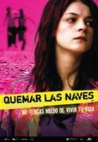 Quemar las naves (2007) - Latino