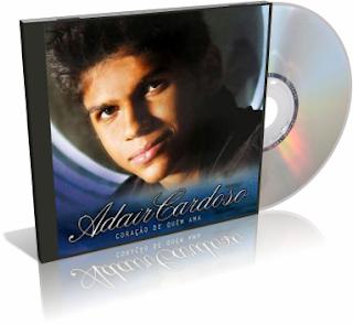 Adair Cardoso – Coração de Quem Ama