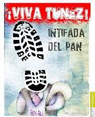 VIVA TUNEZ Y TODO PUEBLO QUE BUSCA SU LIBERTAD...