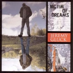 "Jeremy Gluck ""Victim Of Dreams"""
