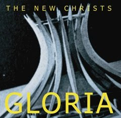 "The New Christs ""Gloria"""