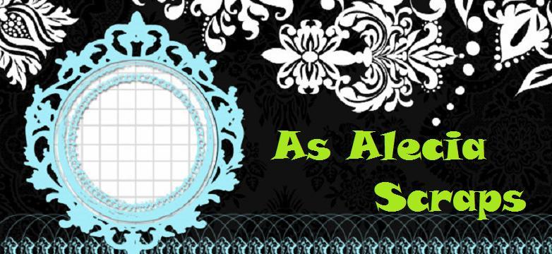 As Alecia Scraps :o)