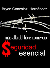 LIBRO: Ms all del Libre Comercio: Seguridad Esencial