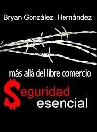 LIBRO: Más allá del Libre Comercio: Seguridad Esencial