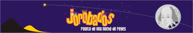 JOROBADOS, relato de una Noche de Reyes