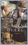 Tidligere bøger: Zarens dværg (People'sPress, 2006)
