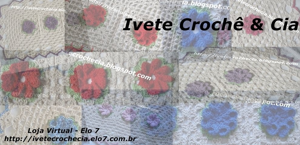Ivete Crochê & Cia.
