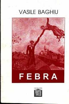 FEBRA (poeme, Editura Panteon, Piatra Neamt, 1996)