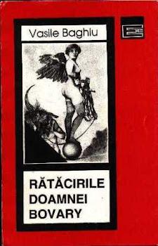 RATACIRILE DOAMNEI BOVARY (poeme, Editura Eminescu, Bucuresti, 1996)