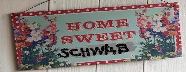 Home Sweet Schwab