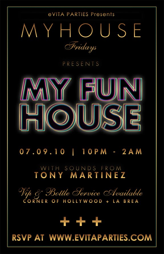Myhouse hollywood on fridays by evita parties los for Www myhouse com