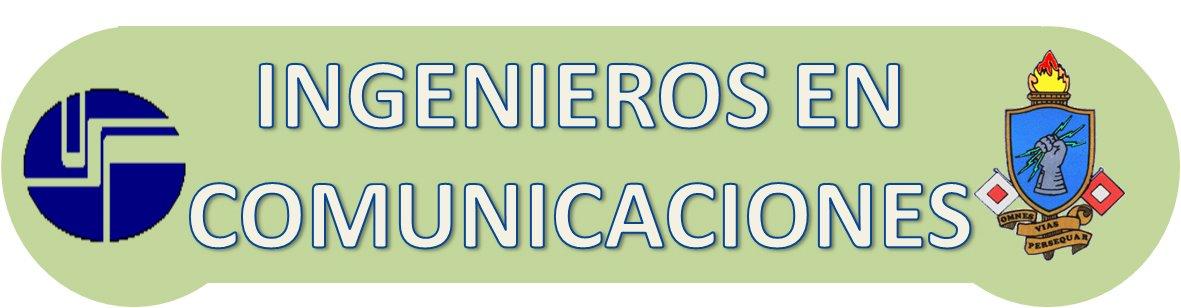 INGENIEROS EN COMUNICACIONES Y ELECTRONICA