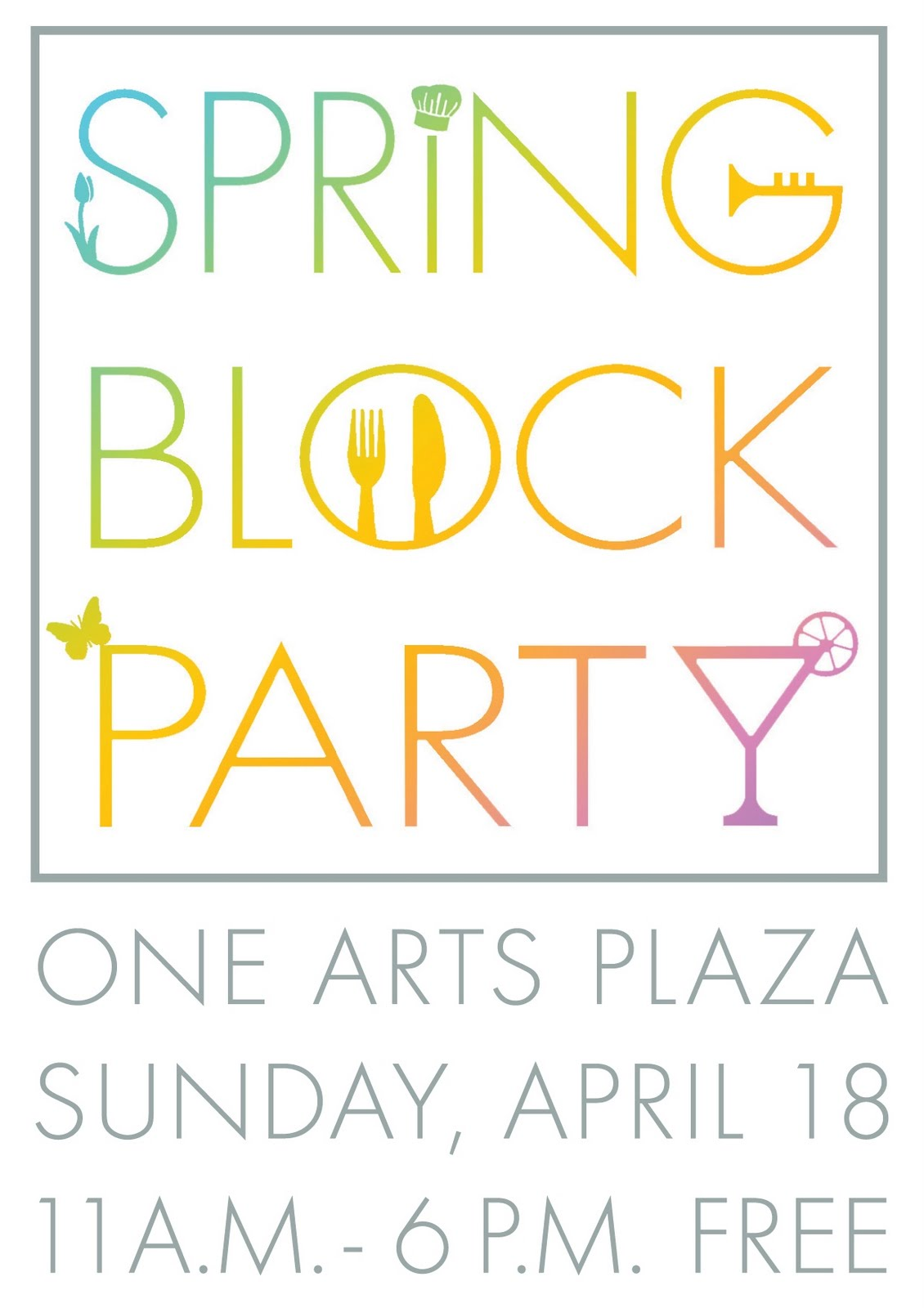 One Arts Plaza: Spring Block Party