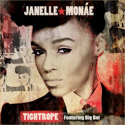 Janelle Monae tightrope artwork Janelle Mone   &quot;Tight Rope&quot; ft. Big Boi