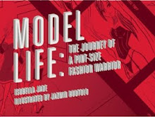 Check out my graphic novel: Model Life: The Journey of a Pint-Size Fashion Warrior