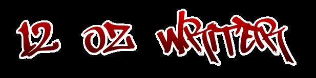 12 Oz Writer