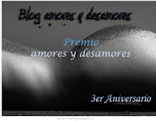 """""""PREMIO AMORES Y DESAMORES"""""""
