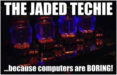 The Jaded Techie