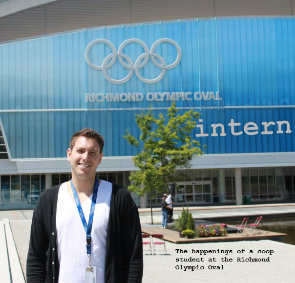 Olympic Oval Intern