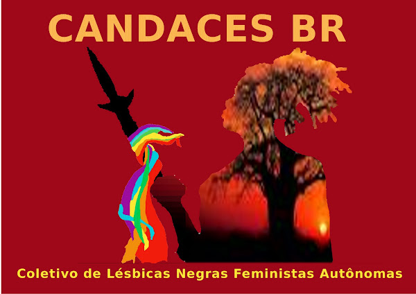 Coletivo Nacional de Lésbicas Negras Feministas Autônomas-CANDACES-BR.