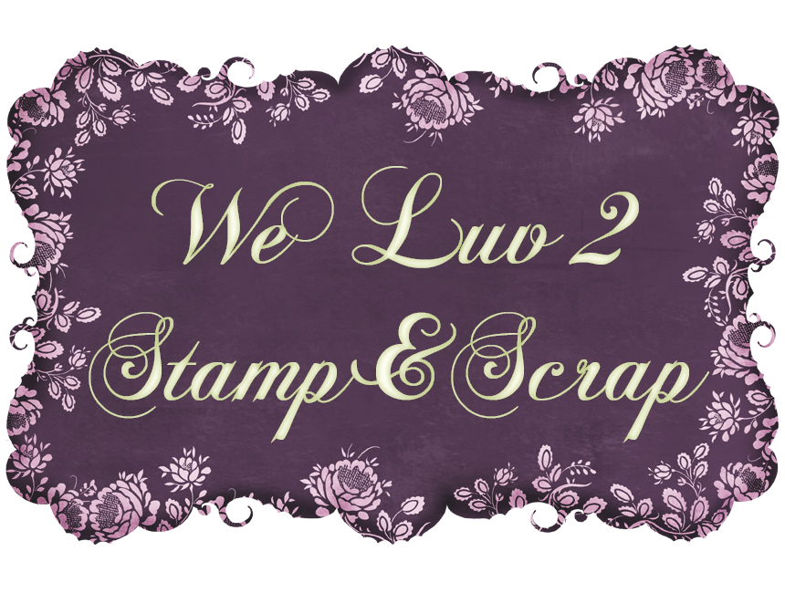weluv2stamp and scrap