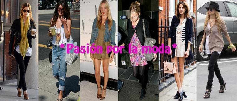 *Pasión por la moda*