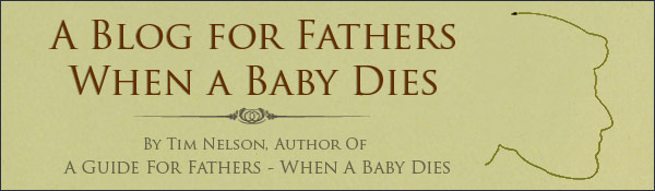 A Blog for Father's When a Baby Dies