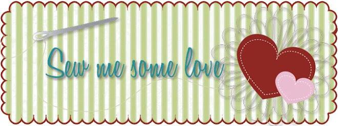Sew Me Some Love