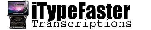 iTypeFaster Transcriptions