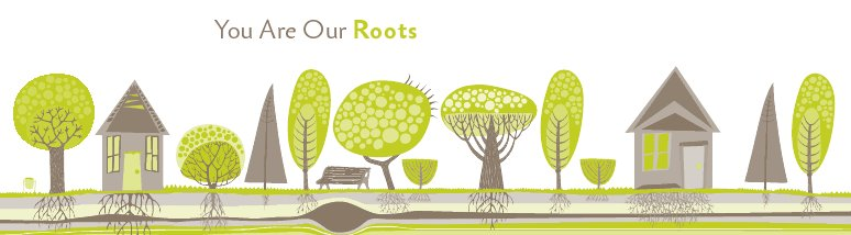 You Are Our Roots