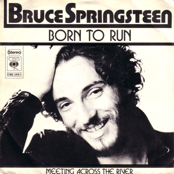"""bruce springsteen born to run cover. When Bruce Springsteen#39;s """""""